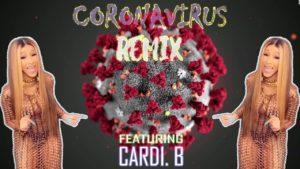 cardi b coronavirus remix